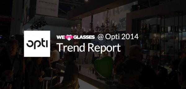 We Love Glasses at Opti 2014 Munchen
